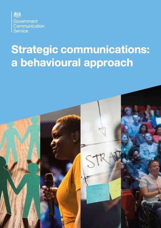 Strategic Communications, A behavioural approach'.